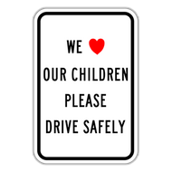 WLC-W We Love Our Children Please Drive Safely