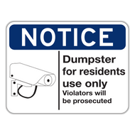 NDR Notice Dumpster for Residents Use Only