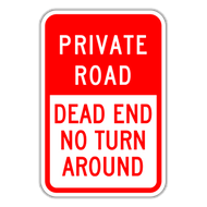 PRD Private Road Dead End No Turn Around