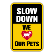 SDP Slow Down We Love Our Pets