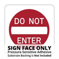 R5-1 Do Not Enter Sign Face
