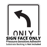 R3-5 Mandatory Move Left (Right) Sign Face