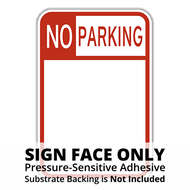 HR7-32 No Parking Sign Face