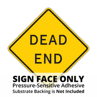 W14-1 Dead End Sign Face