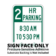 R7-108 XX Hour Parking x:xx AM to x:xx PM Sign Face
