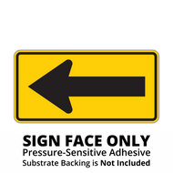 W1-6 1-Direction Large Arrow Sign Face