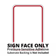HR7-114 Red Border on White Sign Face