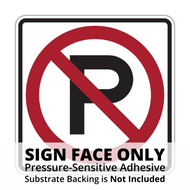 R8-3 No Parking Sign Face