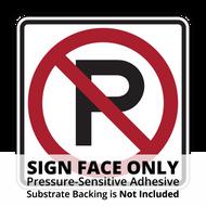 R8-3 No Parking Sign Face