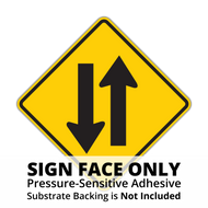 W6-3 Two-Way Traffic Sign Face