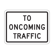 R1-2aP To Oncoming Traffic