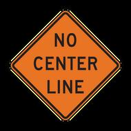 W8-12 No Center Line (Construction)