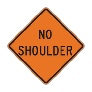 W8-23 No Shoulder (Construction)