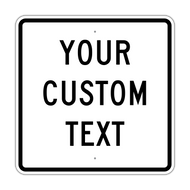 "30"" Square Custom Sign"