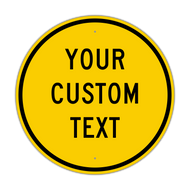 "30"" Circle Custom Sign"