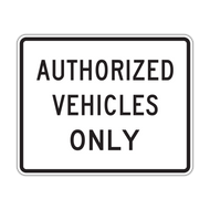 R5-11 Authorized Vehicles Only