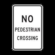 R9-3a No Pedestrian Crossing