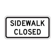 R9-9 Sidewalk Closed
