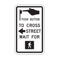 R10-3a Push Button to Cross Street