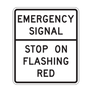 R10-14 Emergency Signal Stop on Flashing Red