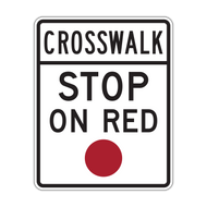 R10-23 Crosswalk Stop on Red