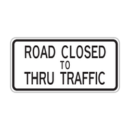 R11-4 Road Closed to Thru Traffic