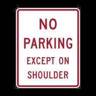R8-2 No Parking Except on Shoulder