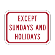 R8-3bP Except Sundays and Holidays