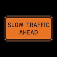 W23-1 Slow Traffic Ahead