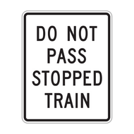 R15-5a Do Not Pass Stopped Train