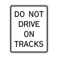 R15-6a Do Not Drive on Tracks