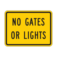 W10-13P No Gates or Lights