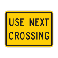 W10-14aP Use Next Crossing