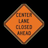 W9-3 Center Lane Closed Ahead