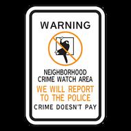 WNR Warning Neighborhood Crime Watch Area