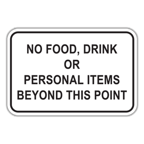 NFDP No Food, Drink or Personal Items Beyond This Point