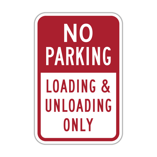 NPLU No Parking Loading & Unloading Only
