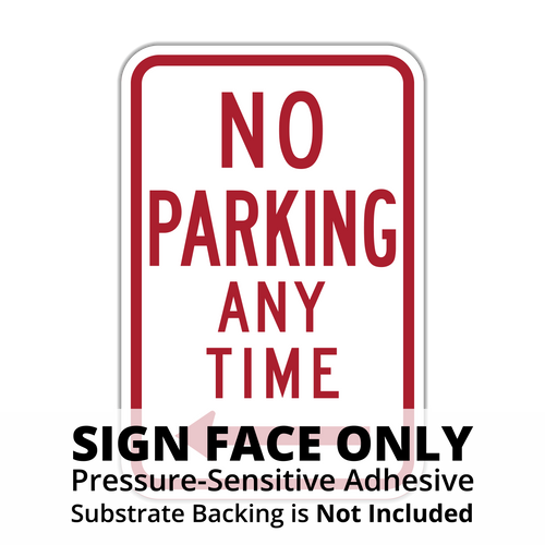R7-1 No Parking Any Time Sign Face