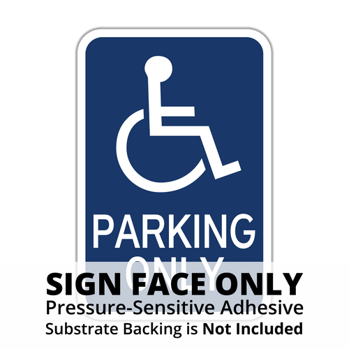 HR7-128 Handicapped Parking Only Sign Face