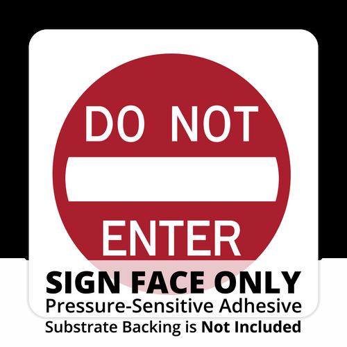 R5-1 Do Not Enter Sign Face