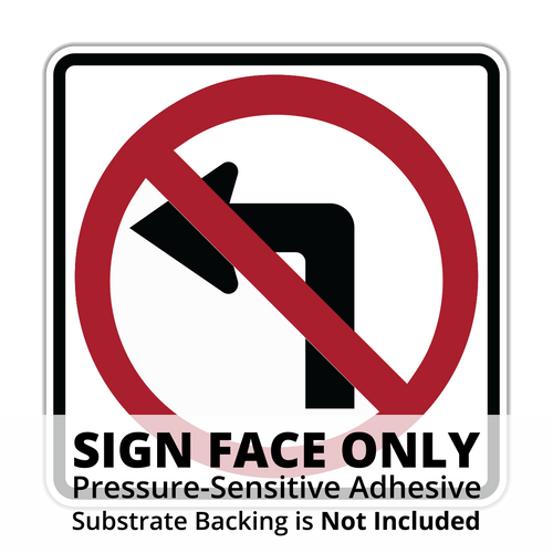 R3-2 No Left Turn Sign Face
