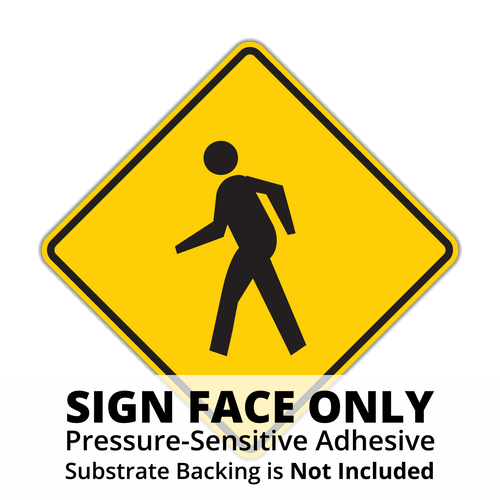 W11-2 Pedestrian Crossing Sign Face