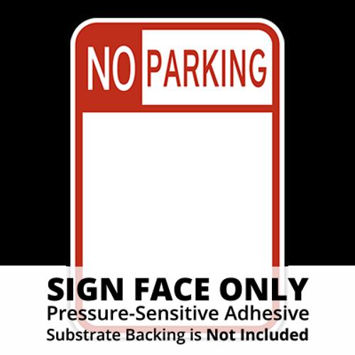 HR7-32 No Parking Sign Face