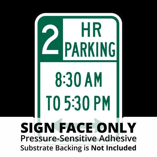 R7-108 XX Hour Parking x:xx AM to x:xx PM Sign Face