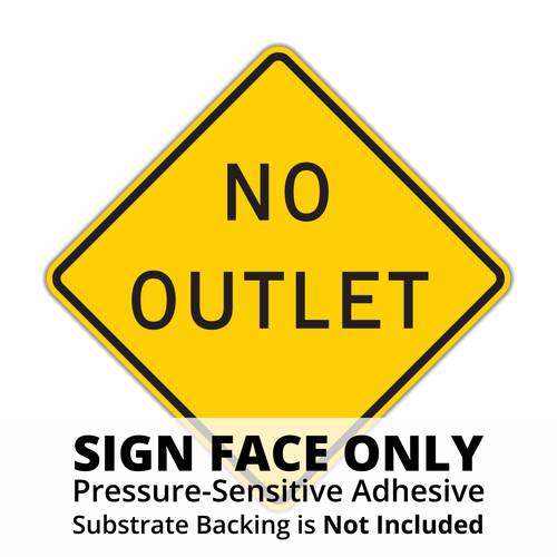 W14-2 No Outlet Sign Face