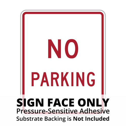 R8-3a No Parking Sign Face