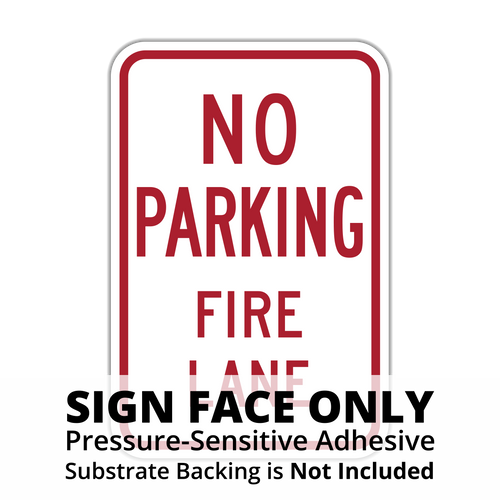 HR8-31 No Parking Fire Lane Sign Face
