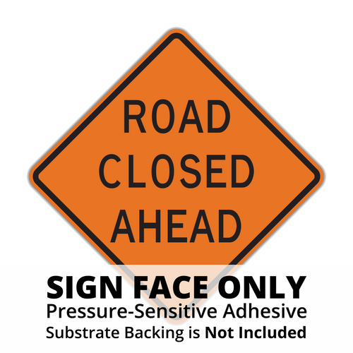 W20-3 Road Closed Sign Face