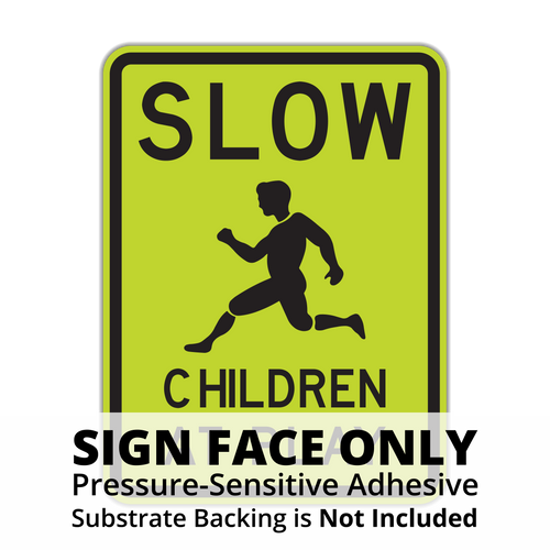 HW9-12 Slow Children at Play Sign Face