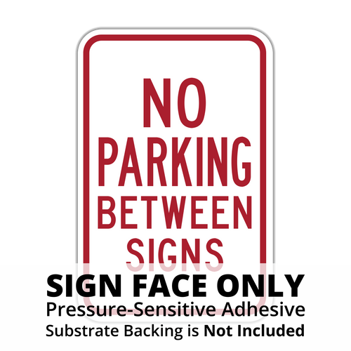 HR7-12 No Parking Between Signs Sign Face